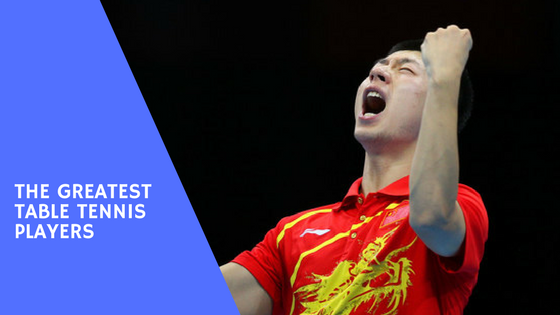 The Top 8 Greatest Table Tennis Players of All Time